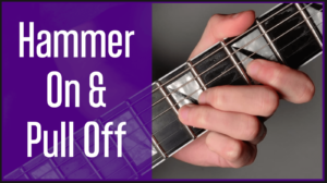 Read more about the article The Best Hammer On & Pull Off Technique for Guitar